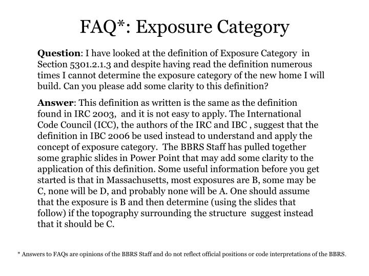 Question: I Have Looked At The Definition Of Exposure Category In Section  5301.2.1.3 And Despite Having Read The Definition Numerous Times I Cannot  ...