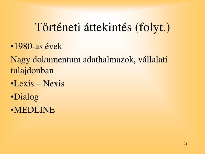 Történeti áttekintés (folyt.)