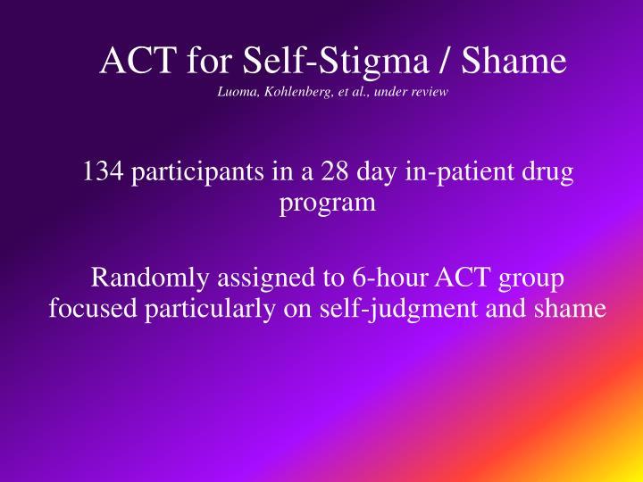 ACT for Self-Stigma / Shame