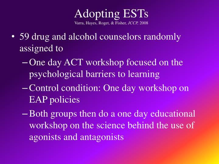 Adopting ESTs