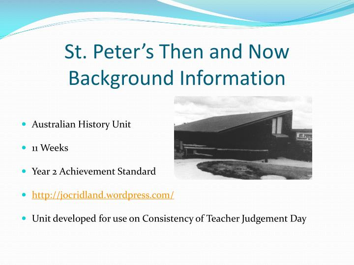 St peter s then and now background information