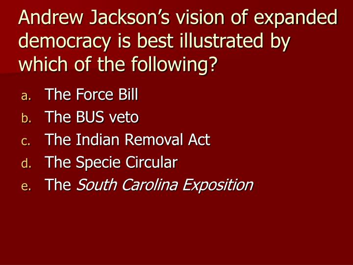"""was andrew jackson s indian removal policy motivated by humanitarian impulses His211-05 the united states to 1865 readings: taking sides—issue 10 """"was andrew jackson's indian removal policy motivated by humanitarian impulses."""