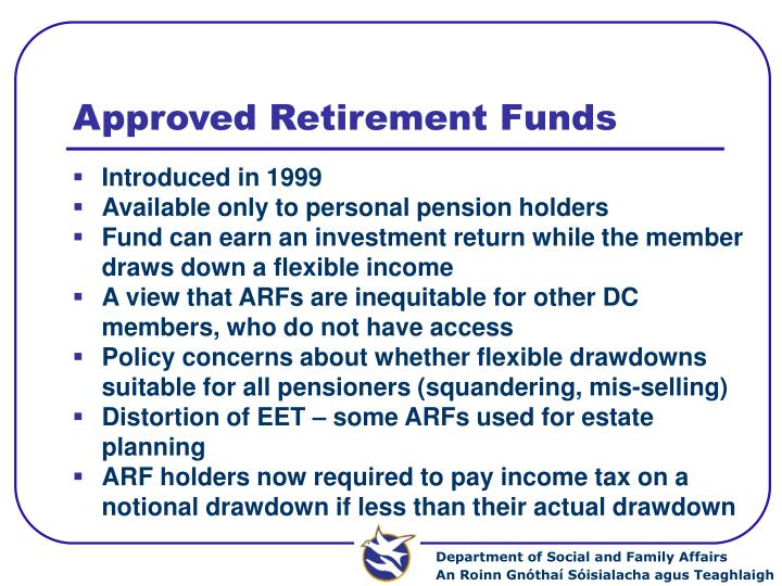 Approved Retirement Funds