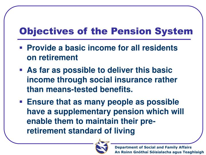 Objectives of the Pension System