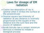 laws for dosage of em radiation