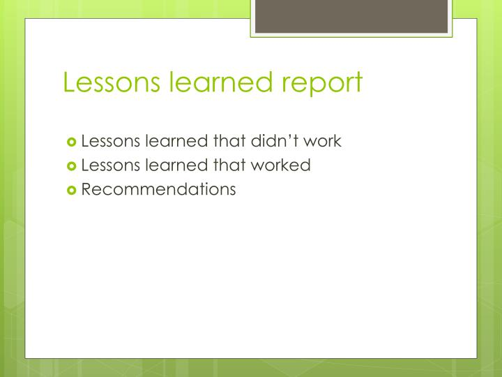 Lessons learned report