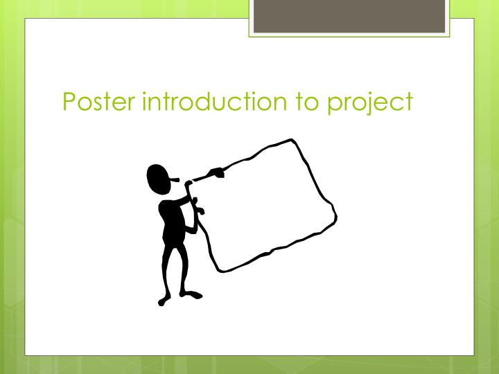 Poster introduction to project