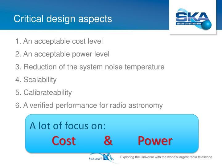 Critical design aspects