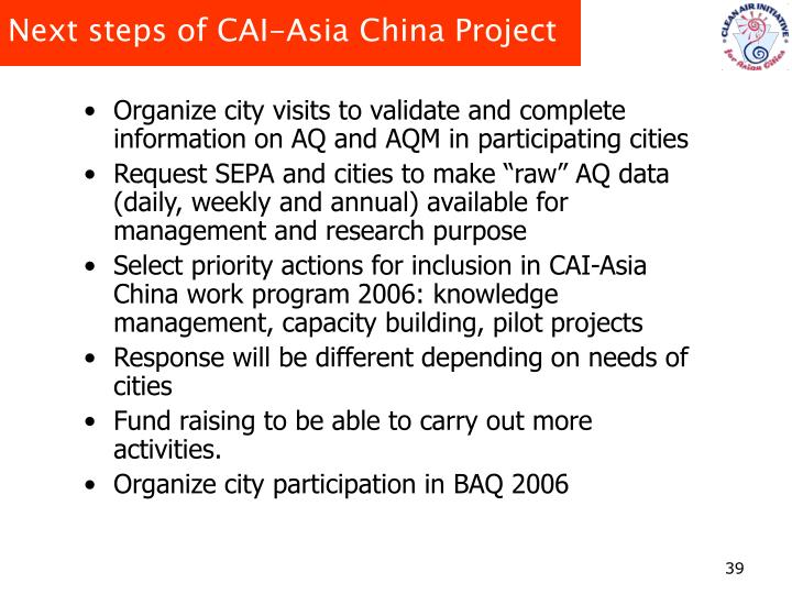 Next steps of CAI-Asia China Project