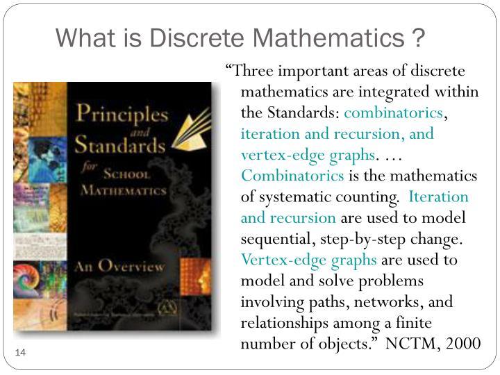 What is Discrete Mathematics ?