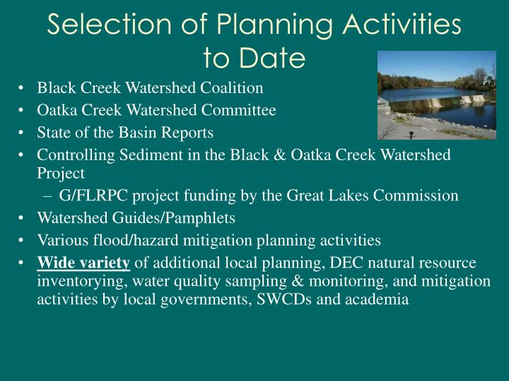 Selection of Planning Activities to Date