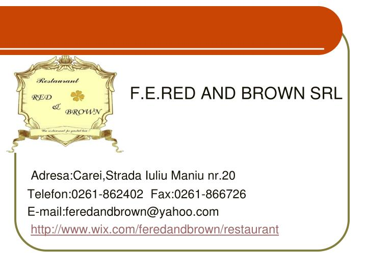 F e red and brown srl