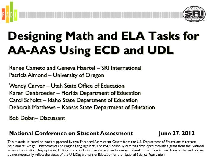 designing math and ela tasks for aa aas using ecd and udl n.