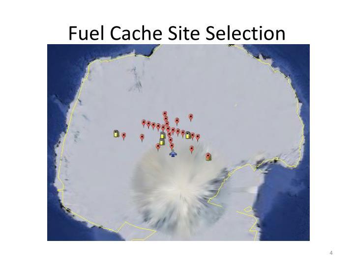 Fuel Cache Site Selection