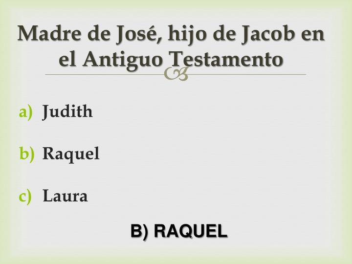 Madre de José, hijo de Jacob en el Antiguo Testamento