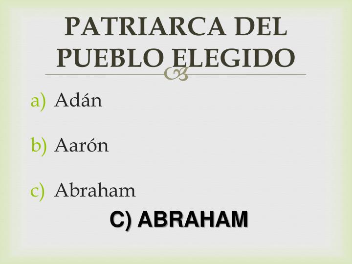 Patriarca del pueblo elegido