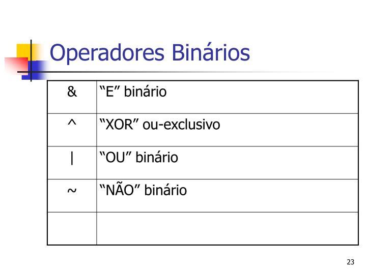 Operadores Binários