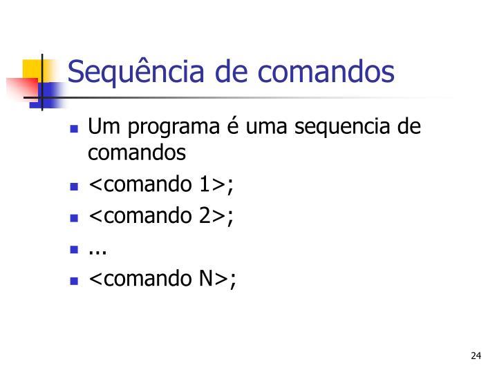 Sequência de comandos