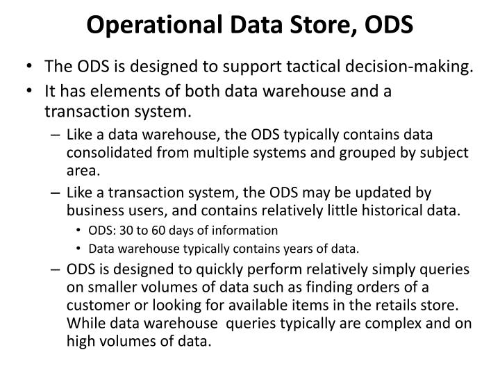 Operational Data Store, ODS