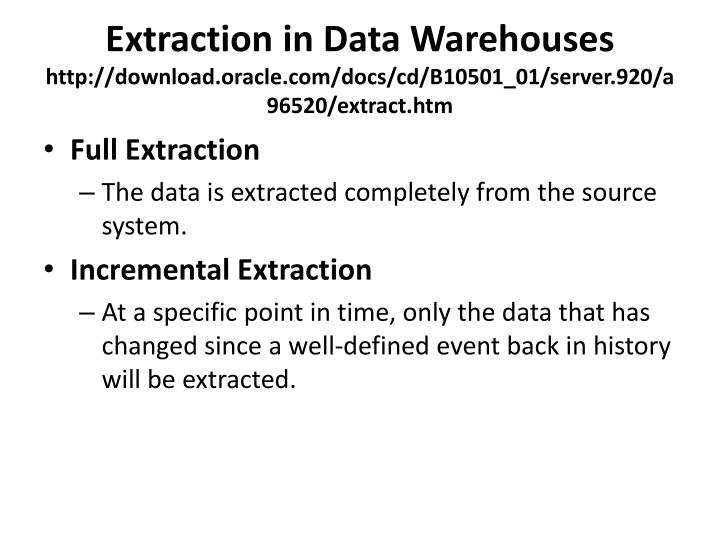 Extraction in Data Warehouses
