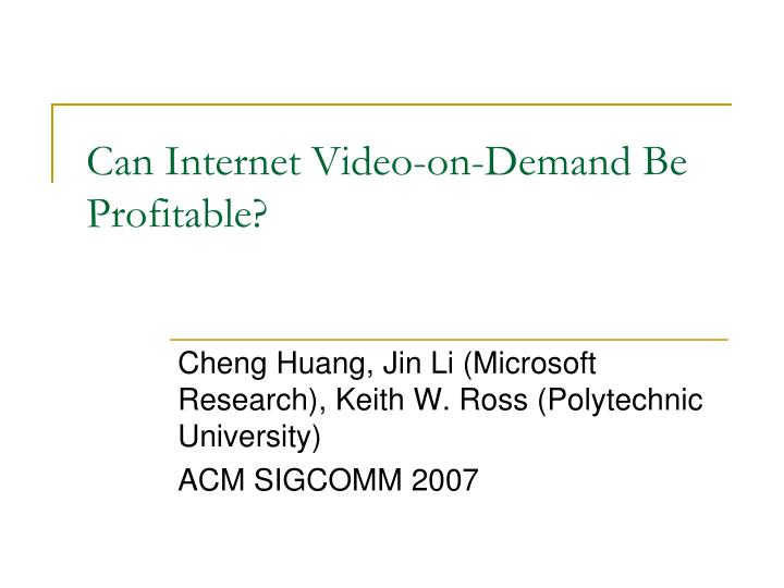 can internet video on demand be profitable n.