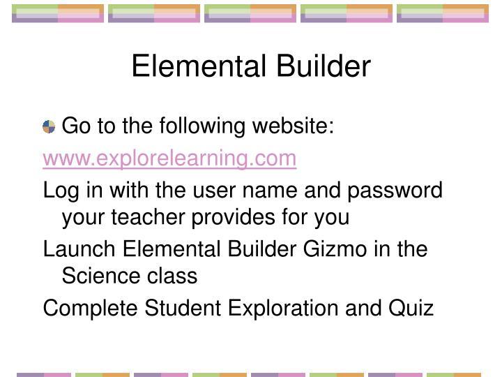 Elemental Builder