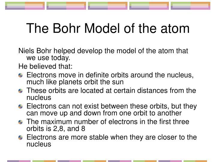 The Bohr Model of the atom