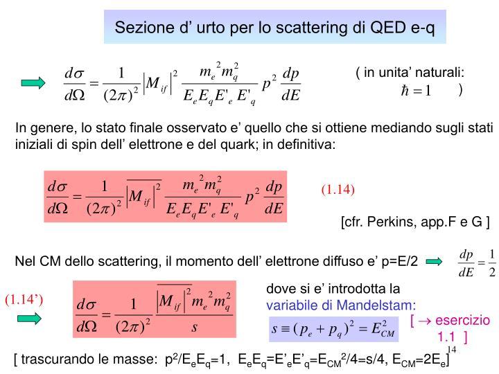 Sezione d' urto per lo scattering di QED e-q