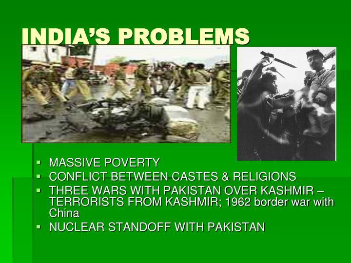 INDIA'S PROBLEMS