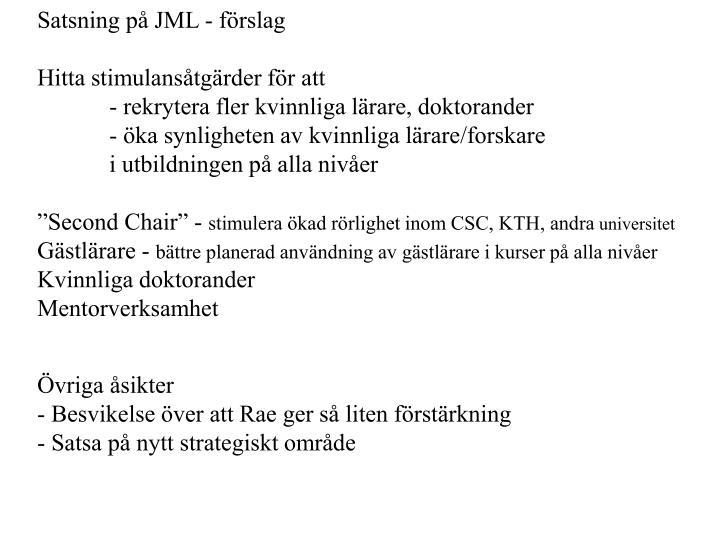 Satsning på JML - förslag