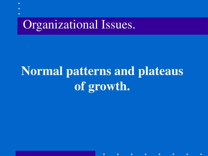 Normal patterns and plateaus of growth.