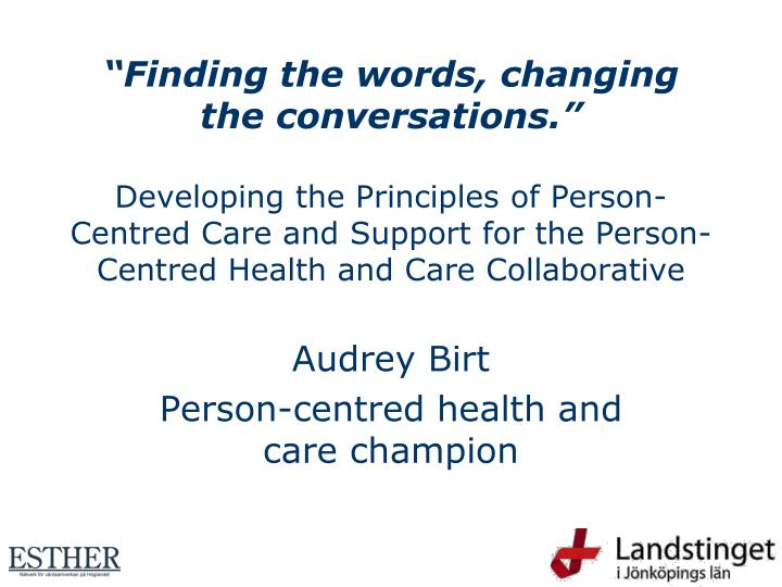 audrey birt person centred health and care champion n.