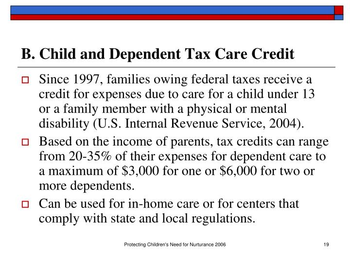 B. Child and Dependent Tax Care Credit