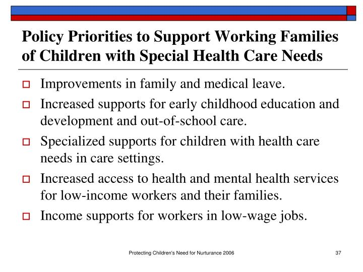 Policy Priorities to Support Working Families of Children with Special Health Care Needs