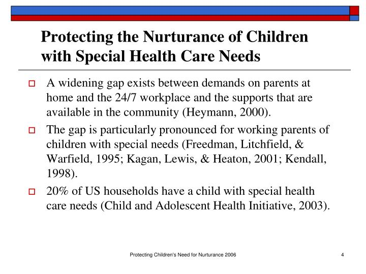 Protecting the Nurturance of Children with Special Health Care Needs