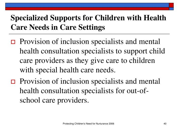 Specialized Supports for Children with Health Care Needs in Care Settings