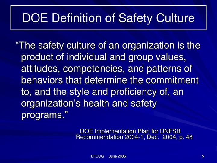 DOE Definition of Safety Culture