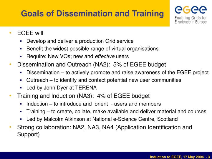 Goals of dissemination and training