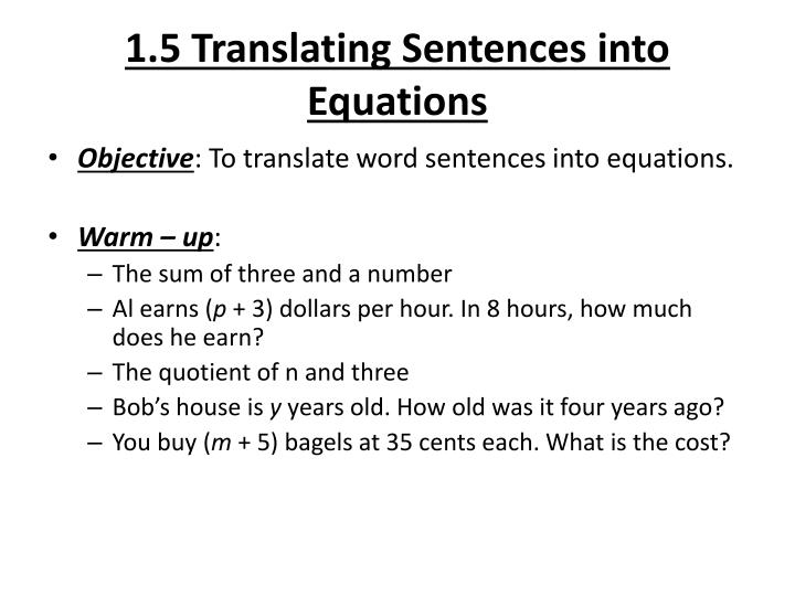 Ppt 1 5 Translating Sentences Into Equations Powerpoint