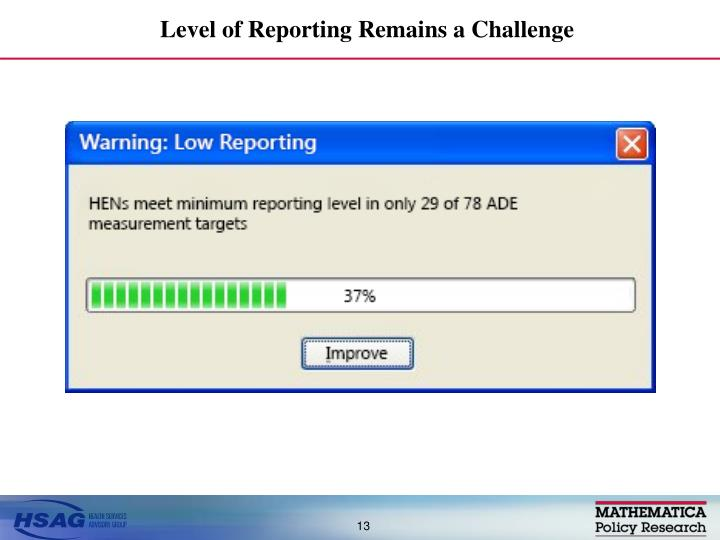 Level of Reporting Remains a Challenge