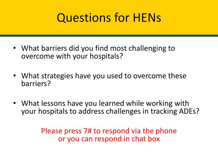 Questions for HENs
