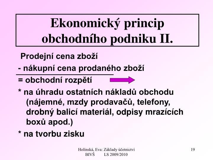 Ekonomický princip obchodního podniku II.