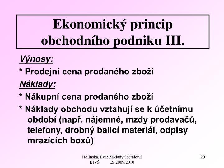 Ekonomický princip obchodního podniku III.