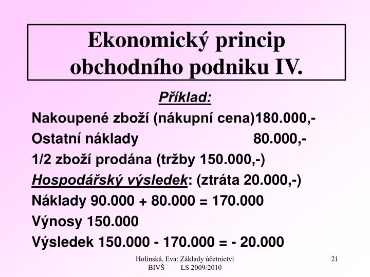 Ekonomický princip obchodního podniku IV.