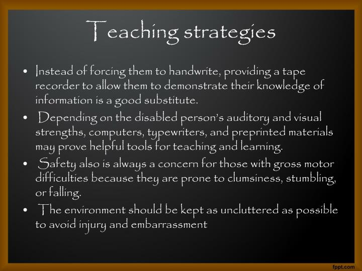 Instead of forcing them to handwrite, providing a tape recorder to allow them to demonstrate their knowledge of information is a good substitute.