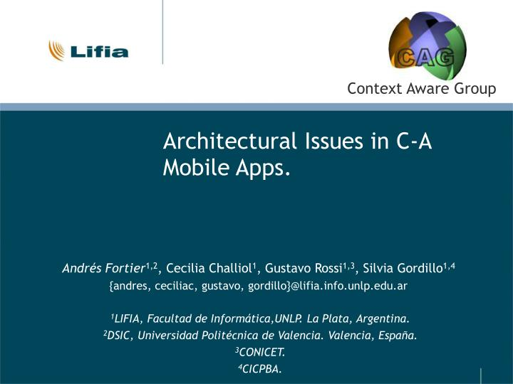 Architectural Issues in C-A Mobile Apps.