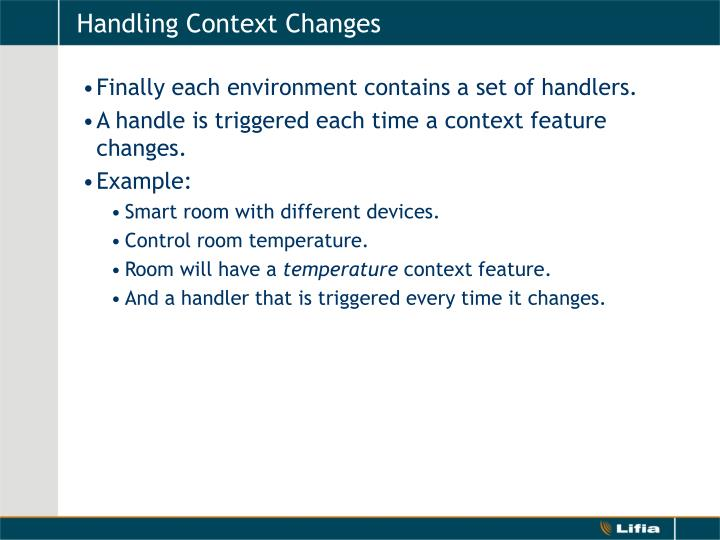 Handling Context Changes
