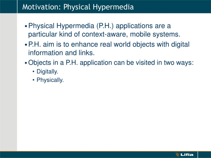 Motivation: Physical Hypermedia