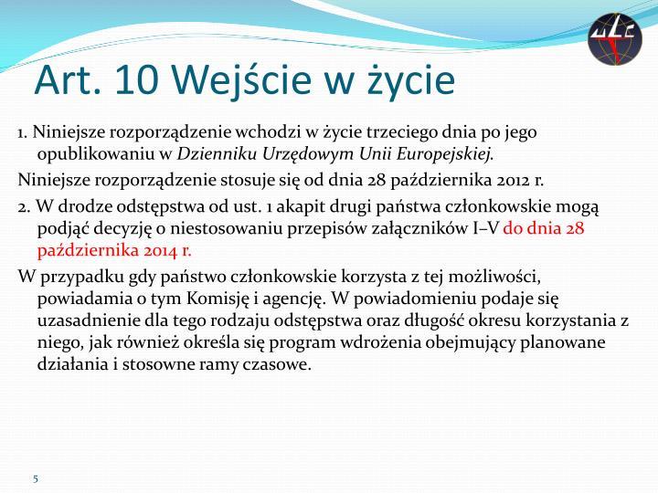 Art. 10 Wejście w życie