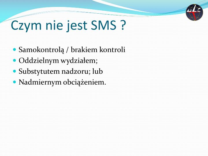 Czym nie jest SMS ?